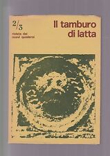 TAMBURO DI LATTA rivista 2/3 1972 Husserl Viviani Toesca Celan
