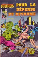 Les Défenseurs N°3 - Pour la défense du Royaume - Arédit-Marvel Comics -1981 -BE