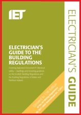IET Electrician's Guide to the Building Regulations (17th Ed. Updated) 4th Ed