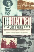 The Black West: A Documentary and Pictorial ... by Katz, William Loren Paperback