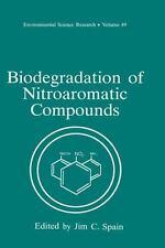 Biodegradation of Nitroaromatic Compounds Vol. 49 (1995, Hardcover)