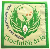 Ireland Irish Republican and Proud Tiocfaidh Ar La Patch (Large)