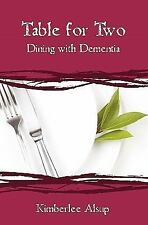 Table for Two: Dining with Dementia (Paperback or Softback)