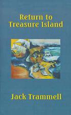 Return to Treasure Island by Trammell, Jack