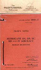 Air Ministry Pilot's Notes: Hawker Hurricane IIA, IIB, IIC, IID and IV by...