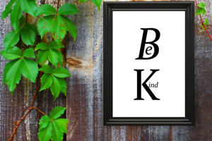 Motivational print,18,poster,motivational quote,Be Kind, black text