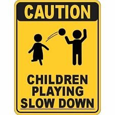 Miscellaneous Signs -  CAUTION CHILDREN PLAYING