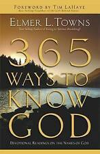 365 Ways to Know God: Devotional Readings on the Names of God by Elmer L. Towns