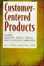 Customer Centered Products: Creating Successful Products Through Smart Requirem