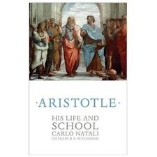 Aristotle : His Life and School by Carlo Natali (2013, Hardcover)