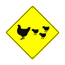 Hen and Chicks Symbol Chicken Crossing Xing Metal Aluminum Novelty Road Sign
