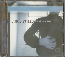 CHRIS STILLS - CD - 100 Year Thing ( still NEW ) 1998
