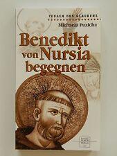 Benedikt von Nursia Michaela Puzicha Zeugen des Glaubens