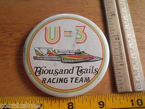 1980s Power boat racing button Thousand Trails Thunderboats Racing Team U-3