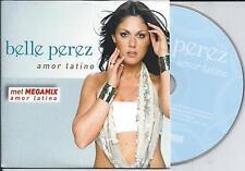 BELLE PEREZ - Amor Latino CD SINGLE 3TR CARDSLEEVE 2007 BELGIUM RARE!