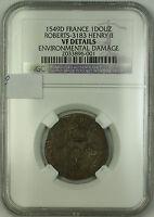 1549D France Silver Douz Coin Henry II Roberts-3183 NGC VF Details AKR