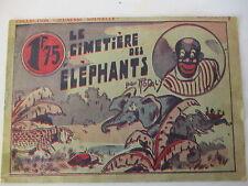 BD,Récit complet: Le cimetiere des Eléphants,Rodaly,Coll Jeunesse Nouvelle,1942