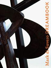 Mark Di Suvero : Dreambook (2008, Hardcover) brand new in shrinkwrap