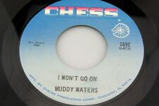 Muddy Waters: I Won't Go On / She's Got It  [Unplayed Copy]
