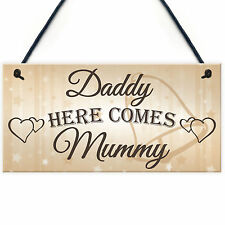 Daddy Here Comes Mummy Hanging Plaque Cute Page Boy Flower Girl Wedding Day Sign