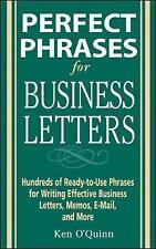 Very Good, Perfect Phrases for Business Letters (Perfect Phrases Series), O'Quin