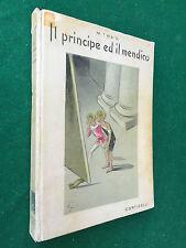 TWAIN - IL PRINCIPE ED IL MENDICO , Corticelli (1945) Libro ill. Bepi Fabiano