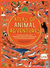 Atlas of Animal Adventures: A collection of nature's most unmissable events, ...