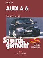 AUDI A6 C5 REPARATURANLEITUNG Reparaturbuch Jetzt helfe ich mir selbst Buch book