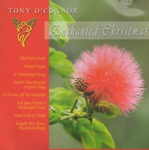 TONY O'CONNOR CD ENCHANTED CHRISTMAS 2002 Australian New Age RELAXATION ex cond.