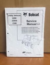 Bobcat 2200 2200S 2300 Utility Vehicle Service Manual Shop Repair Book # 6904893
