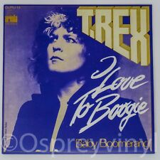 """T.Rex Marc Bolan I love to Boogie Brand New 7"""" vinyl single Great Sleeve"""