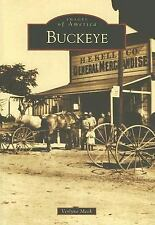 Buckeye (AZ) (Images of America), Verlyne Meck, Good Book