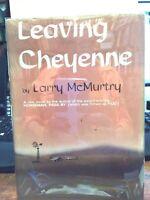 SIGNED Larry McMurtry LEAVING CHEYENNE FINE 1st in dj. 1963