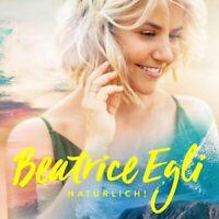 Beatrice Egli - Natürlich! CD NEU OVP