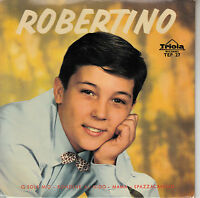 45TRS VINYL 7''/ GERMAN EP ROBERTINO / O SOLE MIO + 3