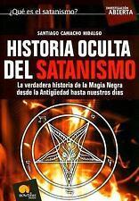 Historia Oculta del Satanismo (Investigacion Abierta) (Spanish Edition)