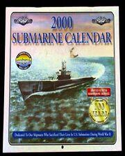 US SUB VETERANS WWII 2000 SUBMARINE CALENDAR FINE