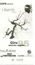 RARE / TICKET BILLET DE CONCERT - I MUVRINI : LIVE A PARIS ( FRANCE ) 1995