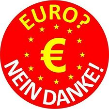 4 Auto Aufkleber - EURO NEIN DANKE - Anti EURO Sticker ! + 1 gratis END THE ECB