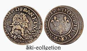 Double Tournaments 1639 (Axle Loire-Rhône) Bust Viril. Louis XIII ° .France.