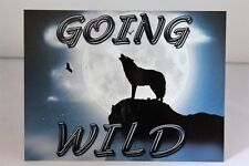 Vintage retro 'Going wild' wolf howling at the moon metal wall sign plaque