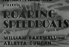 ROARING SPEEDBOATS (1937) DVD WILLIAM BAKEWELL, ARLETTA DUNCAN