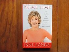 "JANE   FONDA   Signed   Book (""PRIME  TIME""--2011-First   Edition   Hardback)"