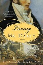 Loving Mr. Darcy: Journeys Beyond Pemberley (Pride & Prejudice Continues), Sharo