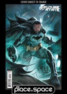 FUTURE STATE: THE NEXT BATMAN #2C - CS BRAITHWAITE VARIANT (WK03)