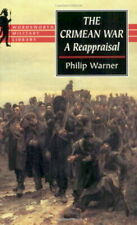 CRIMEAN WAR: A REAPPRAISAL by Philip Warner * leader russia turkey light brigade