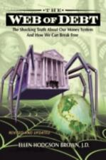 Web of Debt (Revised and Updated) : The Shocking Truth about Our Money System...