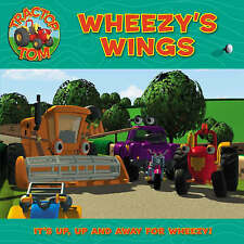 Tractor Tom – Wheezy's Wings, , Very Good Book