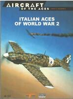 Osprey Aircraft of the Aces 15: Italian Fighters WWII Men Legends Reference Book