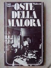 OSTE DELLA MALORE Luigi Volpicelli Vallecchi 1973 racconti di osterie cucina di